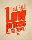 Final sale, low prices typographic design.
