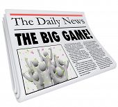 The Big Game Newspaper Headline Sports News Score