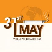 Poster, banner or flyer design for World No Tobacco Day with stylish text in white and brown colour,