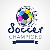 Creative poster, banner or flyer design with colourful soccer ball, stylish blue text soccer champio