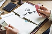Live Your Life Dream Lifestyle Passion Aspirations Concept poster