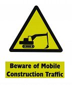 Beware Of Mobile Construction