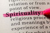 Fake Dictionary, Dictionary Definition Of The Word Spirituality. Including Key Descriptive Words. poster