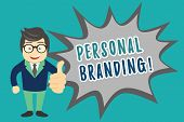 Writing Note Showing Personal Branding. Business Photo Showcasing Practice Of People Marketing Thems poster