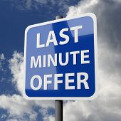 Road Sign Blue With Words Last Minute Offer