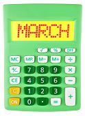 Calculator With March On Display Isolated