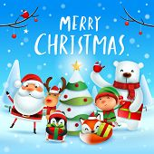 Merry Christmas! Happy Christmas Companions. Santa Claus, Reindeer, Elf, Polar Bear, Fox, Penguin An poster