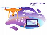 Drone Or Quadcopter For Meteorological. Drone Fly Over The Landscape And Makes Atmospheric Measureme poster