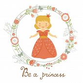 Постер, плакат: Be a princess card