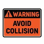Warning Avoid Collision Fictitious Warning Sign, Realistically Looking. poster
