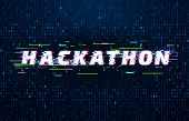 Hackathon Background. Hack Marathon Coding Event, Glitch Poster And Saturated Binary Data Code Flux  poster