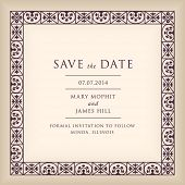 Wedding Save the Date with border frame in Renaissance style. Template framework with vintage backgr