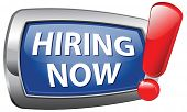 hiring now job opening search or jobs vacancy help wanted. We want you button or icon.