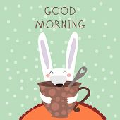 Good Morning Illustration Card With Cup Of Tea Or Coffee And Cute Rabbit - Stock Vector
