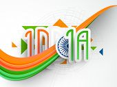 Creative text India with Ashoka Wheel and waves in national tricolor on hi-tech background for Indian Republic Day and Independence Day celebrations.