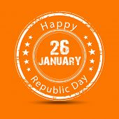 Grungy rubber stamp with text 26 January and Happy Republic Day on orange background.
