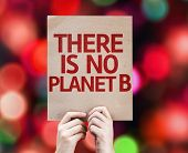 There Is No Planet B card with colorful background with defocused lights