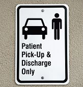 Patient Pickup and Discharge Sign