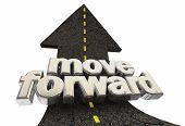 Move Forward Ahead Road Arrow Up Words 3d Illustration poster