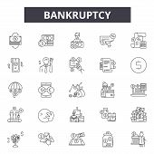 Bankruptcy Line Icons For Web And Mobile Design. Editable Stroke Signs. Bankruptcy  Outline Concept  poster