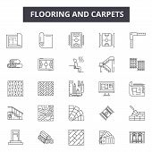 Flooring And Carpets Line Icons For Web And Mobile Design. Editable Stroke Signs. Flooring And Carpe poster