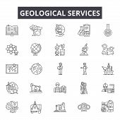 Geological Services Line Icons For Web And Mobile Design. Editable Stroke Signs. Geological Services poster