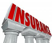 The word Insurance in marble letters on stone columns to symbolize safety and security, protection a