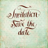 Calligraphic Lettering. Invitation, save the date. Wedding invitation card. Vintage background