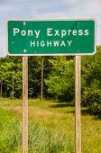 Pony Express Highway Sign