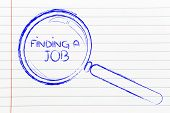 Finding A Job, Magnifying Glass Design