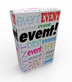 Event word on a product package or box advertising or marketing a special performance