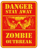 Постер, плакат: Poster Zombie Outbreak Sign board with zombie face hand written fonts words Zombie Outbreak Leave