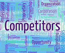 image of competing  - Competitors Word Indicating Competing Opponents And Rival - JPG