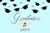 Graduation Lettering With Thrown Up Graduation Hats. Congratulation Graduates 2019 Class Of Graduati poster