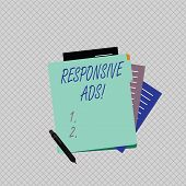 Conceptual Hand Writing Showing Responsive Ads. Business Photo Showcasing Automatically Adjust Form  poster