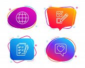 Globe, Survey Checklist And Checkbox Icons Simple Set. Heart Sign. Internet World, Report, Survey Ch poster