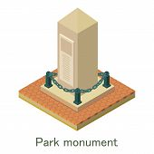 Park Monument Icon. Isometric Illustration Of Park Monument Icon For Web. poster