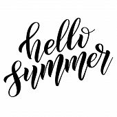 Hello Summer. Black Isolated Cursive. Calligraphic Style. Hand Writing Script. Brush Pen Lettering.  poster