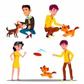 Characters Walking With Domestic Animal Set Vector. Man And Woman Walking, Petting And Playing Frisb poster