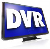The letters or acronym DVR for digital video recorder allowing you to record and save programs to vi