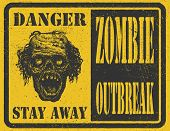 Poster Zombie Outbreak. Sign board with zombie face, hand-written fonts, words Zombie Outbreak Leave