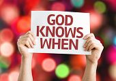 God Knows When card with colorful background with defocused lights