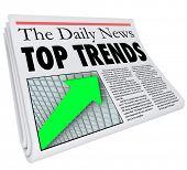 picture of newspaper  - Top Trends newspaper headline - JPG