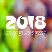 Happy New Year 2018 On Fuzzy Multicolor Low Polygon Gradient Graphic Background Eps10 poster
