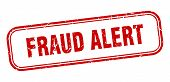 Fraud Alert Stamp. Fraud Alert Square Grunge Sign. Fraud Alert poster