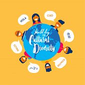 World Day For Cultural Diversity Card Illustration Of Diverse Ethnic People And Earth Globe Map. Int poster