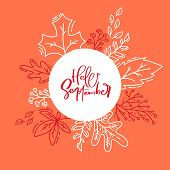 Hand Drawn Autumn Typography Poster. White Monoline Leaves With Calligraphic Text Hello September In poster