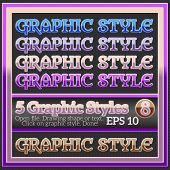 Set Of Various Glossy Graphic Styles For Design.