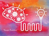 Positive thinking.  Business concept. Vector watercolor background.
