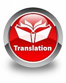 Translation Glossy Red Round Button
